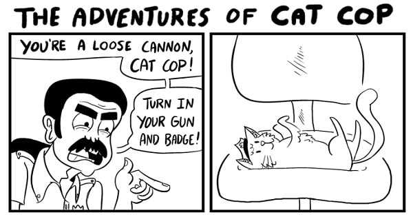 The Adventures Of Cat Cop Is Guaranteed To Make You Laugh Today